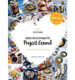 Lekker eten en afvallen met Project Gezond deel 2