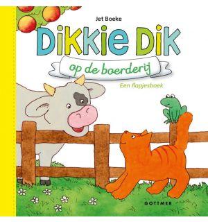 Dikkie Dik - Dikkie Dik op de boerderij
